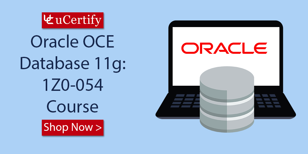 Learn To Pass The 1Z0-054 Exam With The uCertify Study Guide