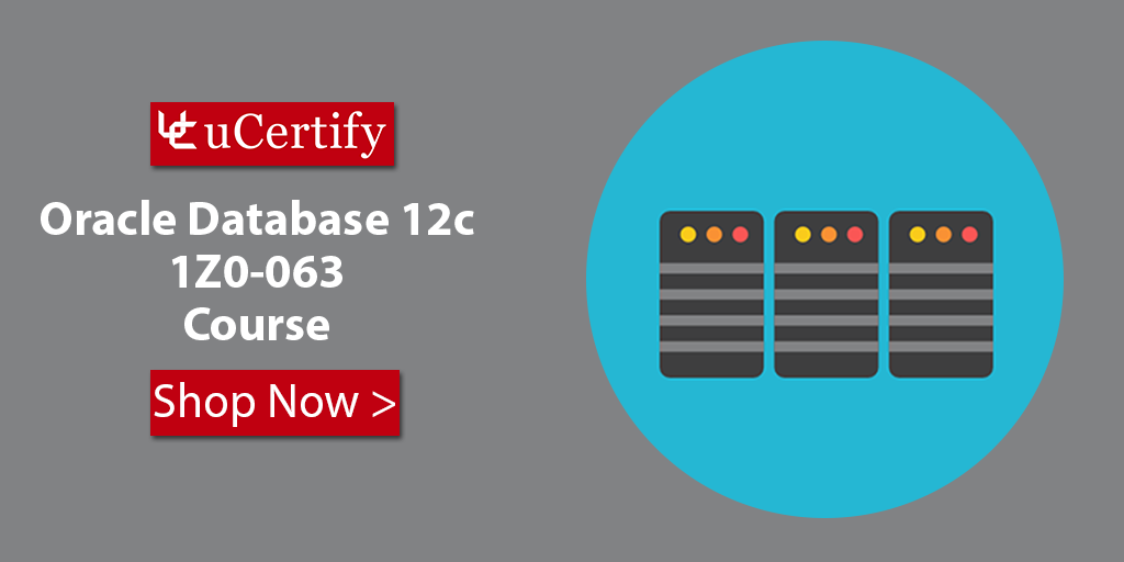 Learn Oracle Database 12c Administration With uCertify Course
