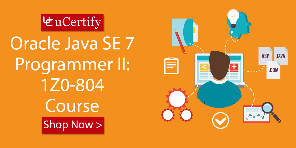 Oracle Java Se 7 Certification 1z0 804 Study Guide