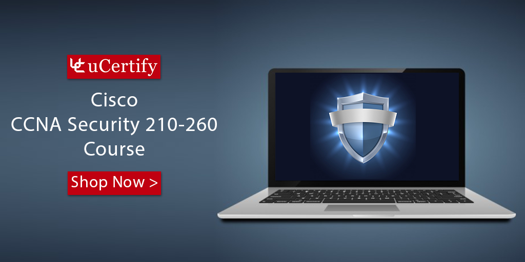 Check Out uCertify CCNA Security 210-260 Cert Guide