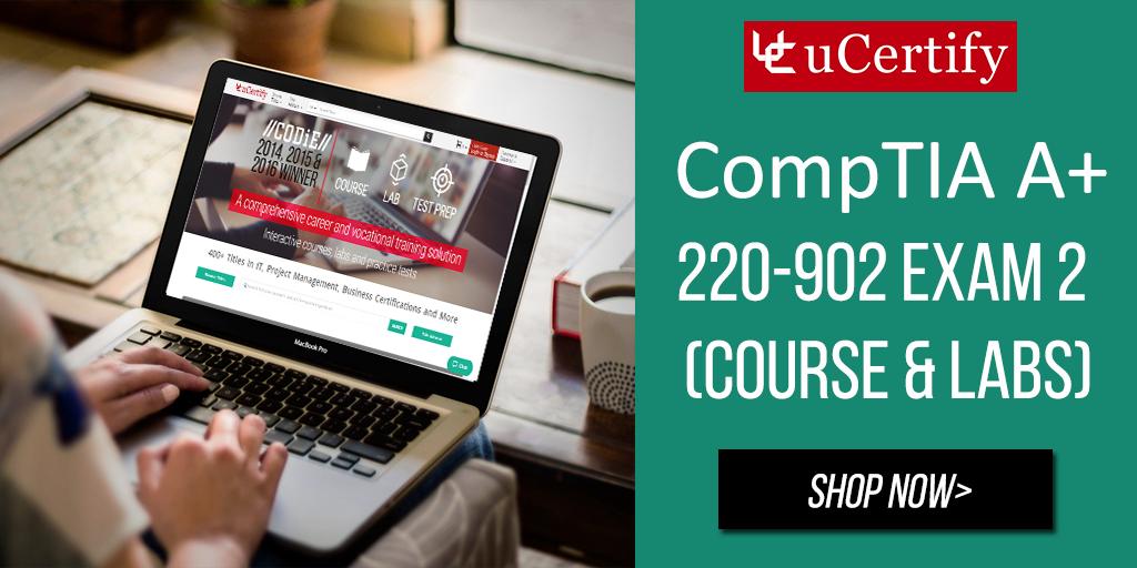 CompTIA A+ 220-902 Exam 2