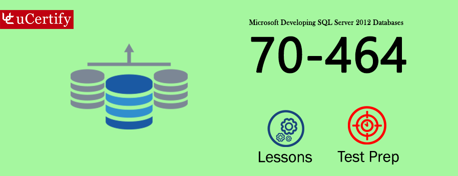 70-464 : Developing SQL Server 2012 Databases