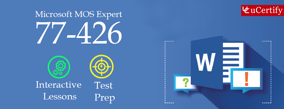 77-426 : MOS: Microsoft Word 2013 Expert Part 2