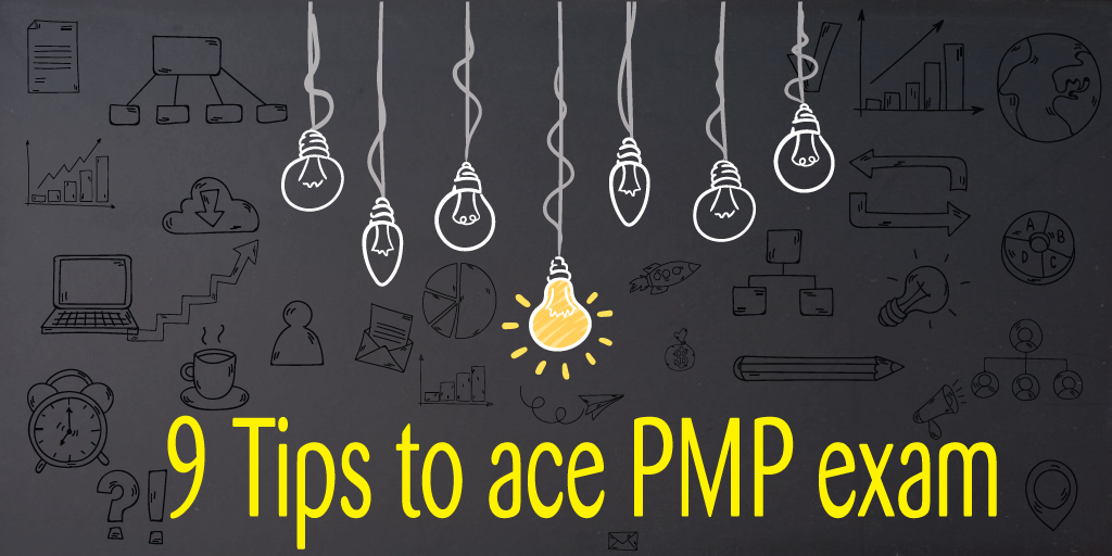 9 Tips to Ace PMP Exam