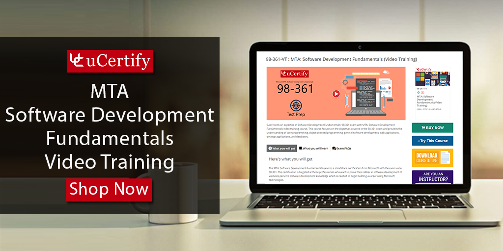 Clear 98 361 Exam Ucertify Mta Software Development Fundamentals