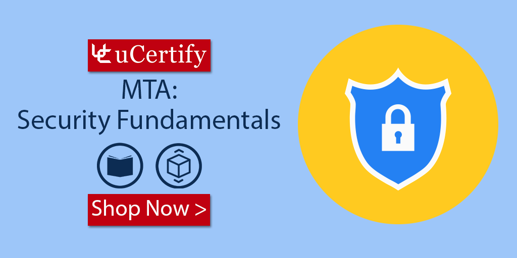 Pass The Microsoft Mta 98 367 Exam With Ucertify Course Labs