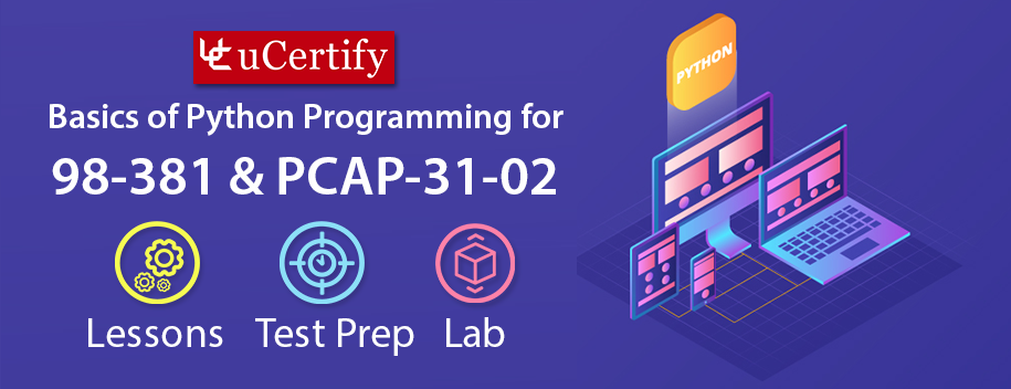 98-381 : Basics of Python Programming for 98-381 and PCAP-31-02