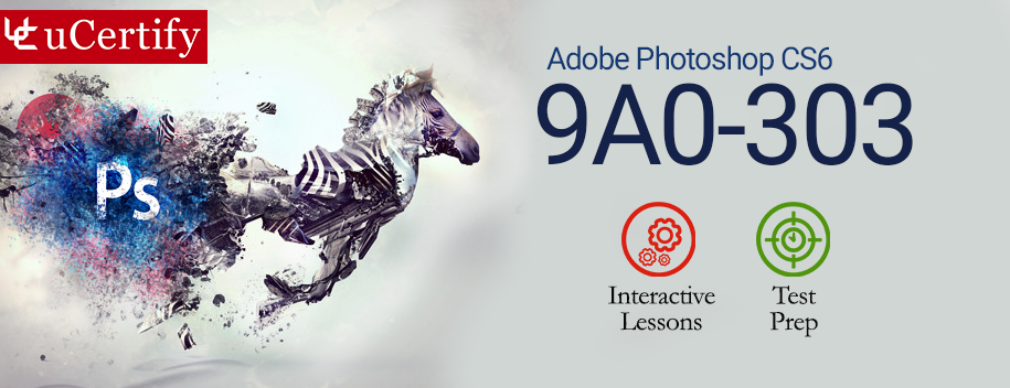 9A0-303 : Adobe Photoshop CS6