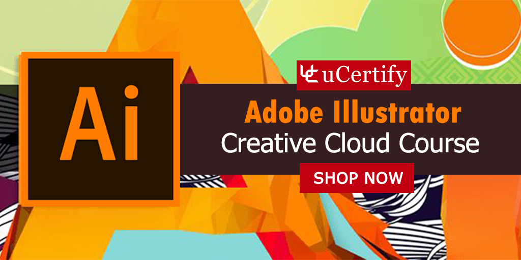 Clear ACE Illustrator CC Certification Exam With uCertify Course
