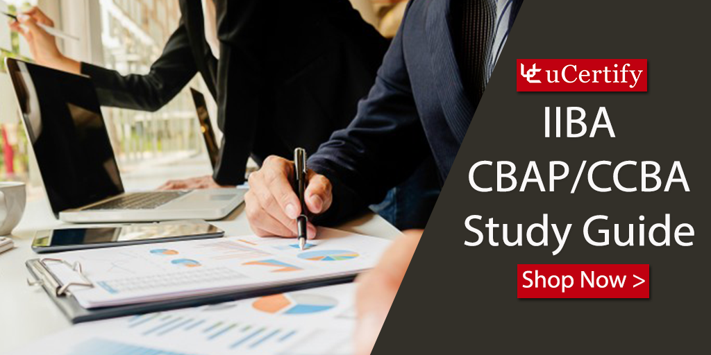 Prepare For CCBA & CBAP Exams With uCertify