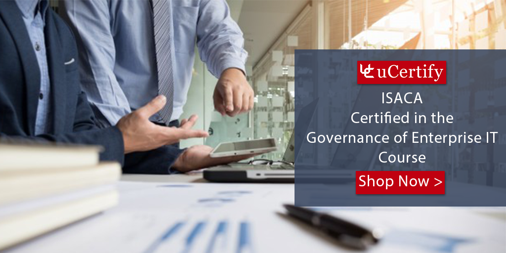 Pass The CGEIT Certification Exam With The uCertify Course