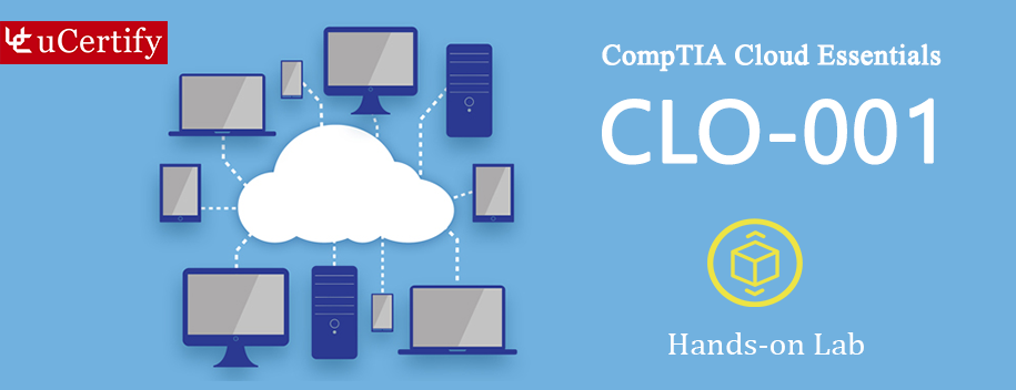 CLO-001-lab : Cloud Essentials (CompTIA Authorized Courseware) Labs