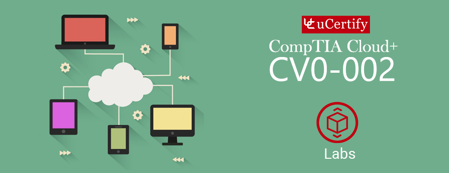 CV0-002-lab : CV0-002: CompTIA Cloud+ Study Guide Labs