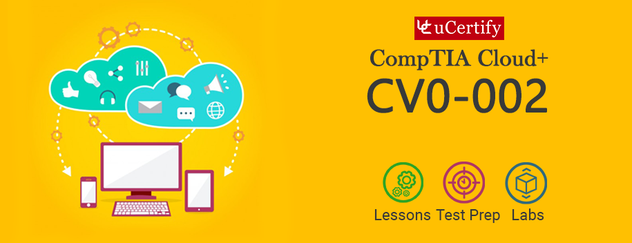 CV0-002 : CompTIA Cloud+ Study Guide CV0-002
