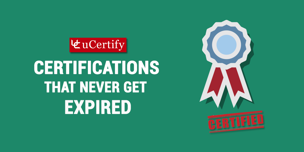 CIW, Oracle, and Certiport Certifications That Never Get Expired