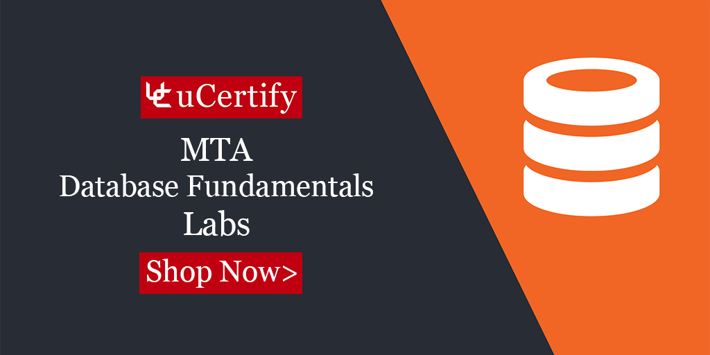 Be Certified Mta Database Fundamental With Ucertify Lab