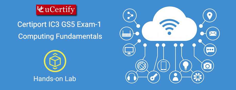 IC3-GS5-Exam-1-lab : IC3 GS5 Exam 1 Labs
