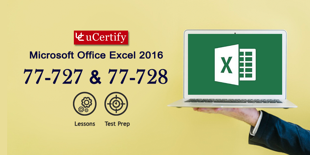 uCertify MIcrosoft Excel 2016 & Excel 2016 Expert 77-727 & 77-728 Guide