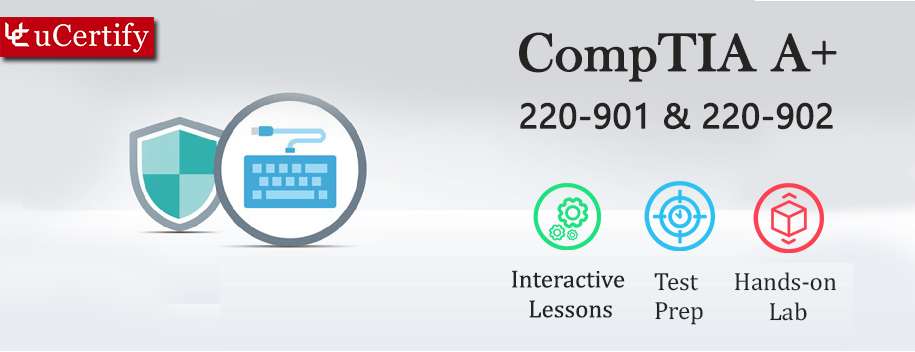 LO-Aplus-complete : LO CompTIA A+ : A Comprehensive Approach - Exams 220-901 & 220-902 (Course & Lab)