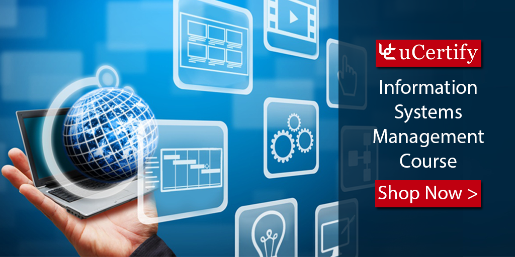 Learn The Skills Of Information System Management (MIS) With uCertify Course