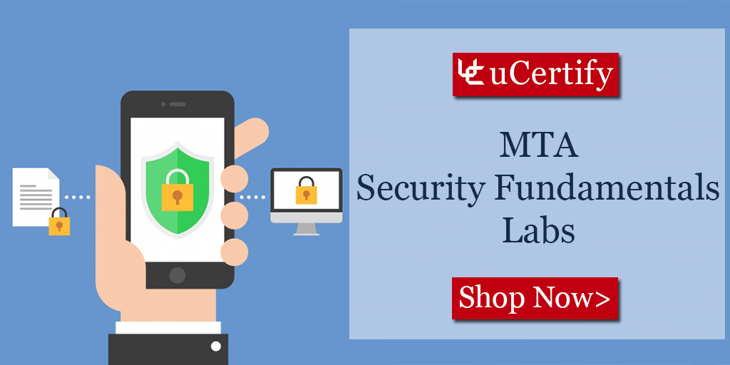 Gain Hands On Experience In Mta Security Fundamentals