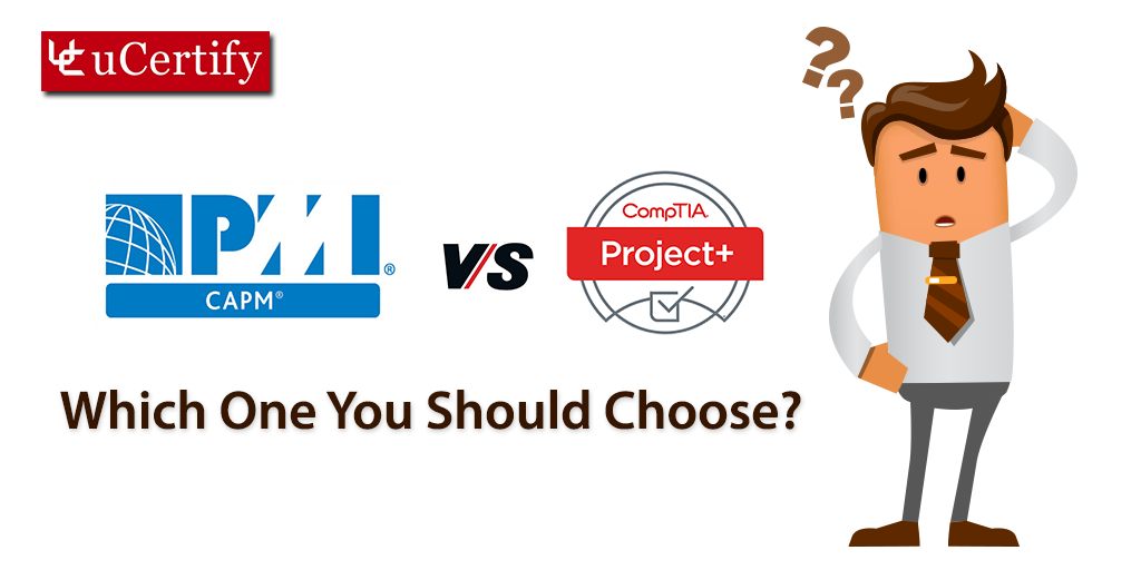 Pmi Comptia Project Vs Capm Which One You Should Choose