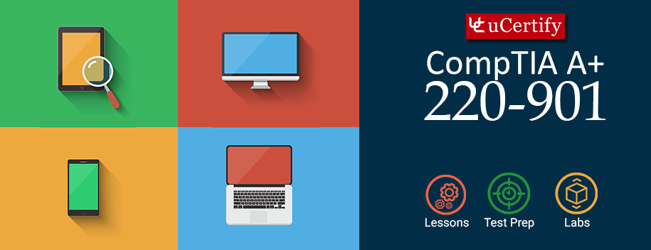 PS-220-901-Cert : Pearson: CompTIA A+  220-901 Cert Guide (Course & Labs)