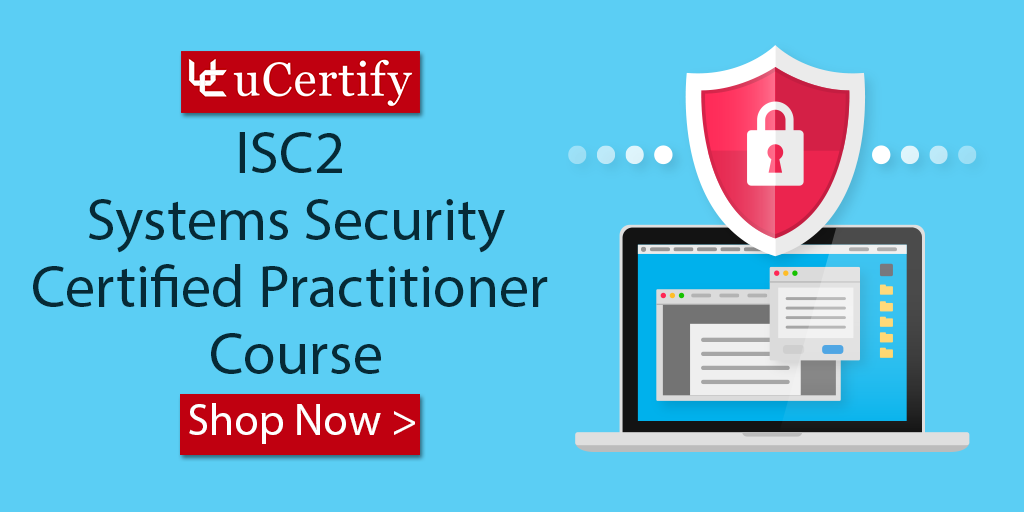 ISC2 SSCP Certification: Get Certified Get Ahead with uCertify Courses