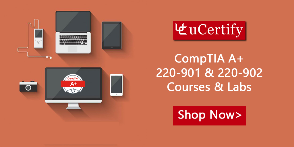 Be A Comptia A Certified With Ucertify Course