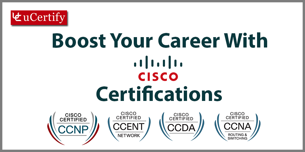 Boost Your Career With Cisco Certification Courses Provided By uCertify
