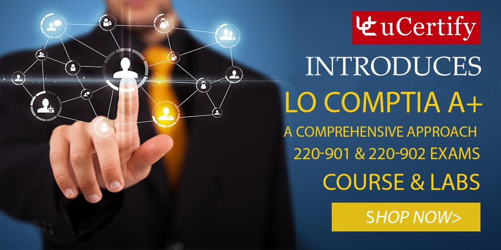 LO CompTIA A+ 220-901 & 220-902 exams