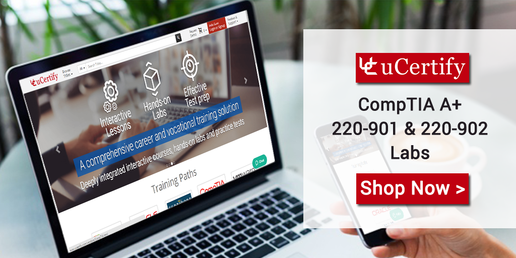 CompTIA A+ 220-901 and 220-902 Certification