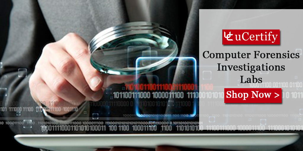 Become A Computer Forensics Expert With The uCertify Course