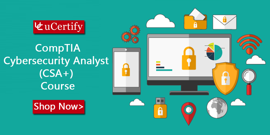 uCertify's CompTIA Cybersecurity Analyst CSA+ Course