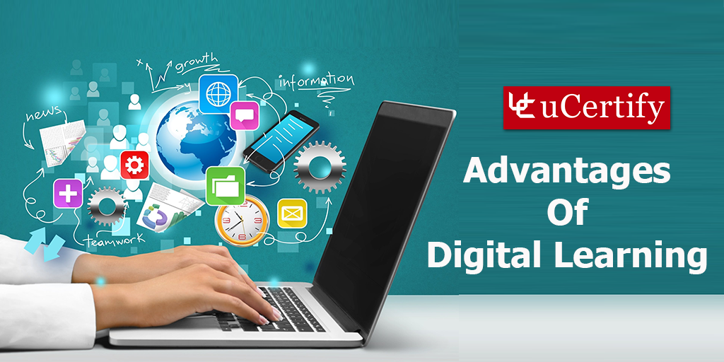 Advantages Of Digital Learning