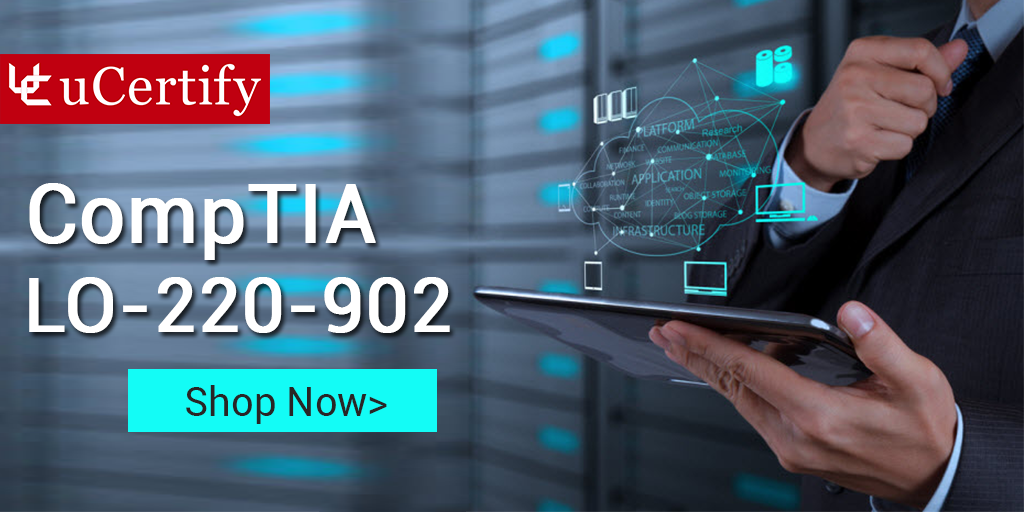uCertify CompTIA LO-220-902