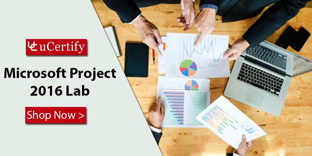 Microsoft Project 70-343 Labs - Learn Managing Projects with uCertify