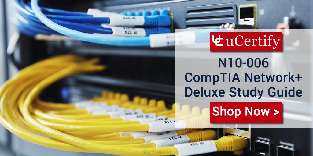 CompTIA Network+ Certified With uCertify N10-006