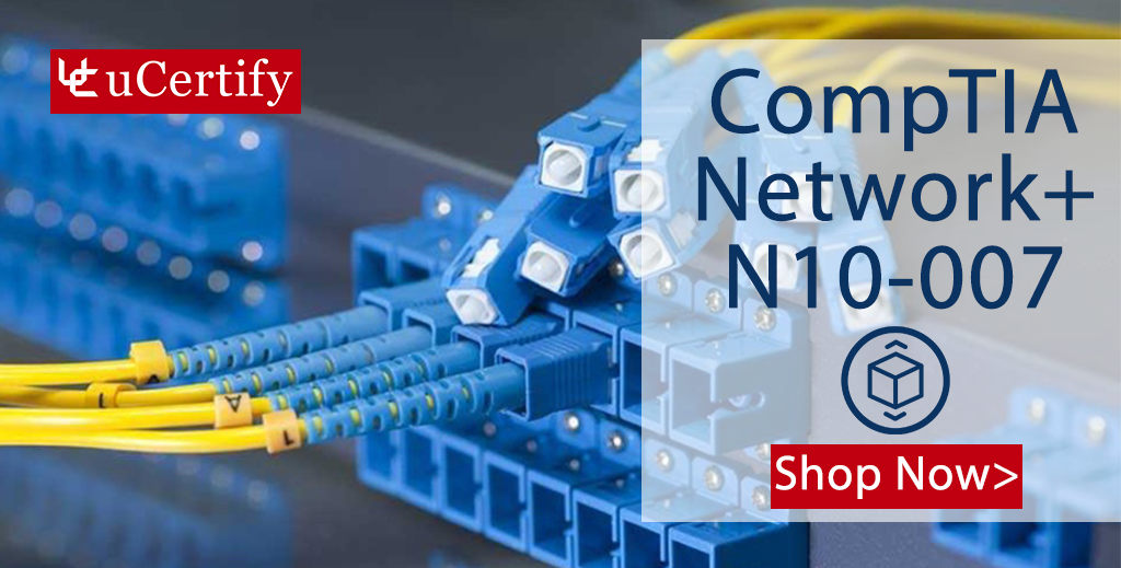 CompTIA Network+ Labs Released: Prepare For The N10-007 Exam