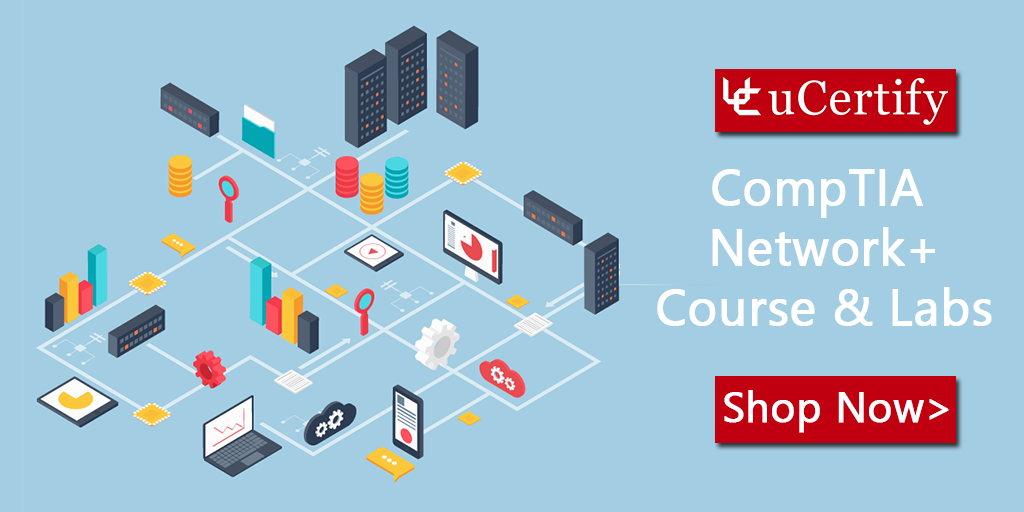 Get Your Comptia Network Certification With Ucertify