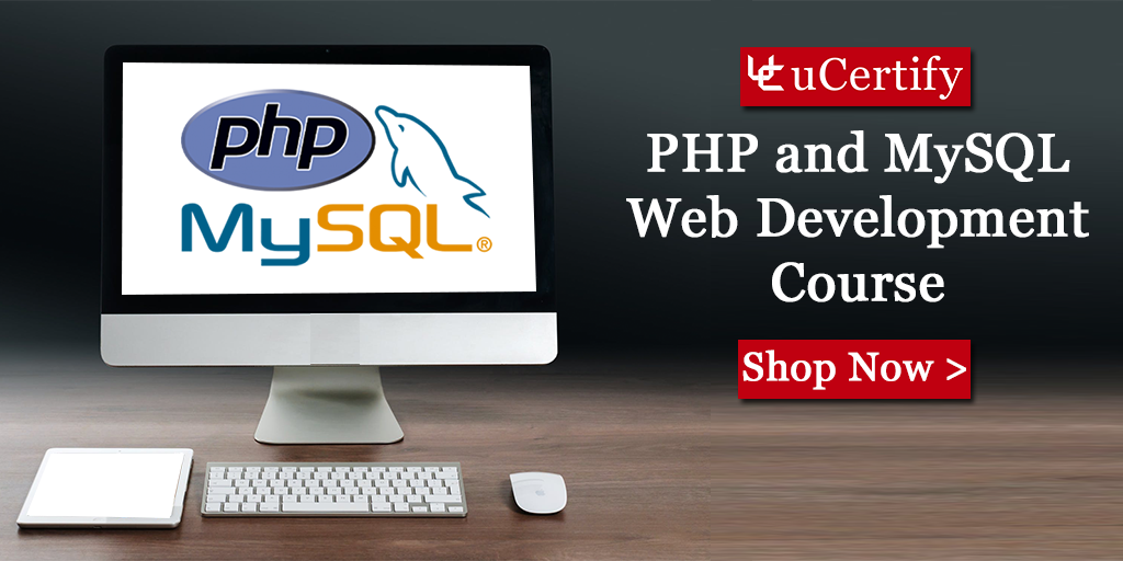 Become An Expert Of PHP And MySQL With uCertify Course