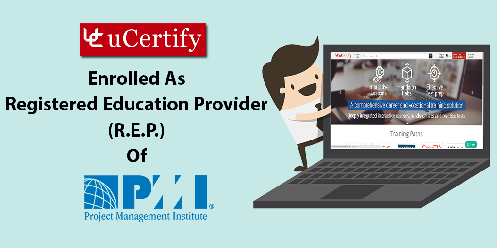 uCertify Is Now The Registered Education Provider Of PMI Certification