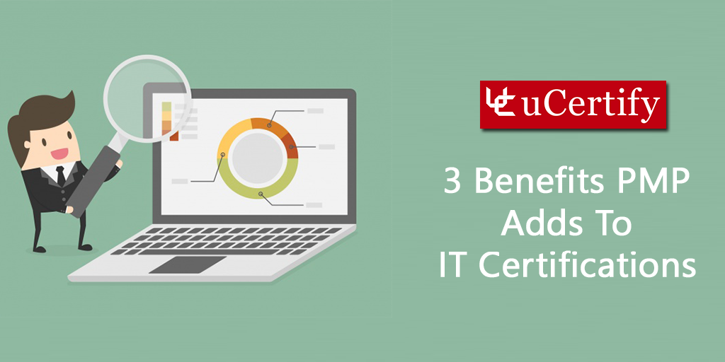 3 Benefits Pmp Adds To It Certifications