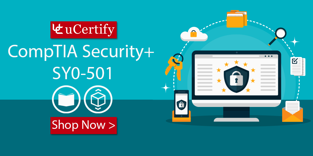 Why Choose uCertify CompTIA Security+ SY0-501 Study Guide?
