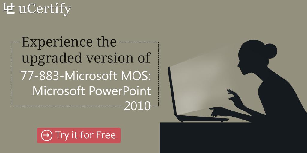 77-883-Microsoft PowerPoint 2010-uCertify