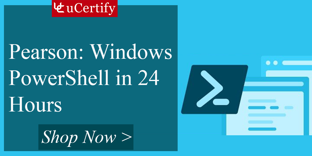 Be A Windows Powershell Expert With Ucertify Course