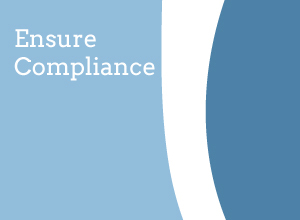 Ensure Compliance