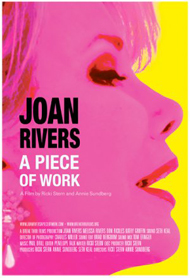 Joan Rivers, Joan Rivers: A Piece of Work, Joan Rivers Documentary, Break Thru Films, Annie Sundberg, Ricki Stern