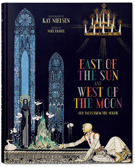Kay Nielsen, Est Of The Sun and West Of The Moon, Taschen