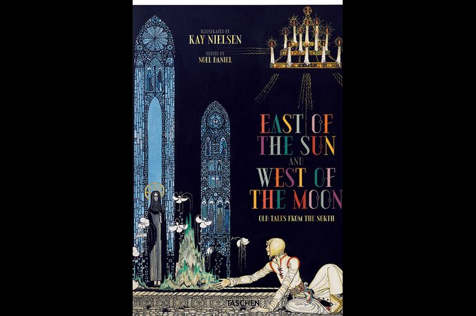 Kay _Nielsen_East _Of_ The_ Sun_ and _West _Of _The _Moon_Taschen